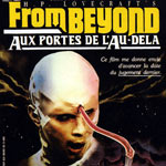 From Beyond - H.P. Lovecraft - Ethereal Chrysalis - Scéances Hallucinées - Zonebis